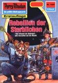 ebook: Perry Rhodan 1587: Rebellion der Sterblichen