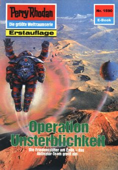 eBook: Perry Rhodan 1590: Operation Unsterblichkeit