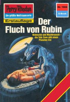 ebook: Perry Rhodan 1604: Der Fluch von Rubin