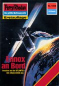 ebook: Perry Rhodan 1608: Ennox an Bord
