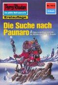 ebook: Perry Rhodan 1613: Die Suche nach Paunaro