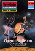 ebook: Perry Rhodan 1645: Operation Draco