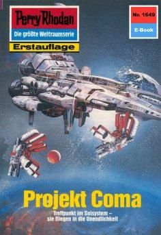 ebook: Perry Rhodan 1649: Projekt Coma