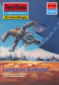 ebook: Perry Rhodan 1658: Lyndaras Kämpfer
