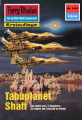 ebook: Perry Rhodan 1661: Tabuplanet Shaft