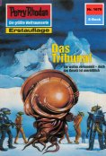 ebook: Perry Rhodan 1670: Das Tribunal