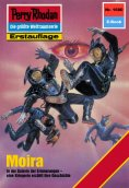eBook: Perry Rhodan 1680: Moira