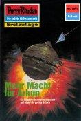 ebook: Perry Rhodan 1683: Mehr Macht für Arkon