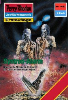 ebook: Perry Rhodan 1692: Syntron-Alarm