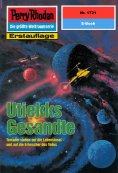 eBook: Perry Rhodan 1721: Utiekks Gesandte