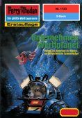 eBook: Perry Rhodan 1723: Unternehmen Werftplanet