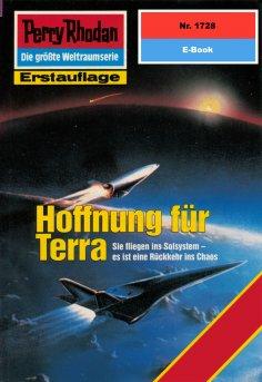 ebook: Perry Rhodan 1728: Hoffnung für Terra