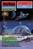 ebook: Perry Rhodan 1741: Hamillers Alleingang