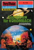 ebook: Perry Rhodan 1742: Countdown für KOROMBACH
