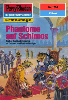 ebook: Perry Rhodan 1754: Phantome auf Schimos