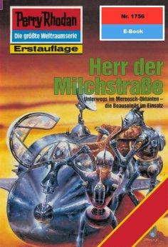 eBook: Perry Rhodan 1756: Herr der Milchstraße