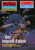 eBook: Perry Rhodan 1765: Der Imprint-Faktor