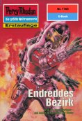 ebook: Perry Rhodan 1769: Endreddes Bezirk