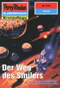 eBook: Perry Rhodan 1774: Der Weg des Smilers