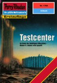 ebook: Perry Rhodan 1788: Testcenter