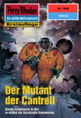 eBook: Perry Rhodan 1806: Der Mutant der Cantrell