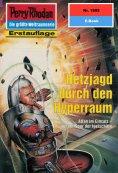 ebook: Perry Rhodan 1809: Hetzjagd durch den Hyperraum
