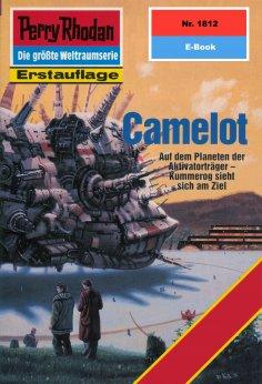 ebook: Perry Rhodan 1812: Camelot