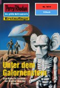 eBook: Perry Rhodan 1814: Unter dem Galornenstern
