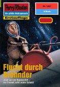 eBook: Perry Rhodan 1827: Flucht durch Bröhnder