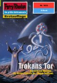 eBook: Perry Rhodan 1833: Trokans Tor
