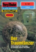 ebook: Perry Rhodan 1867: Der Traumtänzer