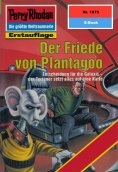 ebook: Perry Rhodan 1875: Der Friede von Plantagoo