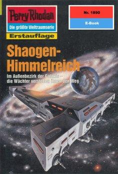 ebook: Perry Rhodan 1890: Shaogen-Himmelreich
