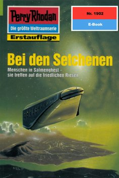 eBook: Perry Rhodan 1902: Bei den Setchenen