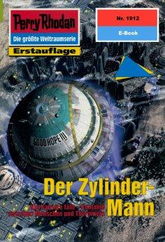 eBook: Perry Rhodan 1912: Der Zylinder-Mann