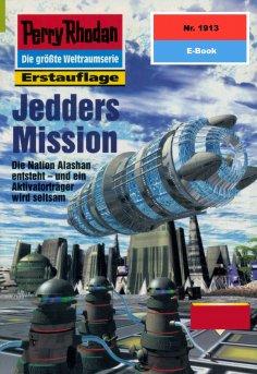 eBook: Perry Rhodan 1913: Jedders Mission