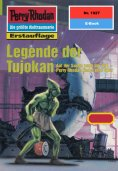 eBook: Perry Rhodan 1927: Legende der Tujokan