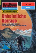 eBook: Perry Rhodan 1928: Unheimliche Korrago