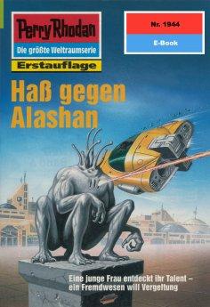 ebook: Perry Rhodan 1944: Haß gegen Alashan