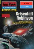 ebook: Perry Rhodan 1945: Krisenfall Robinson