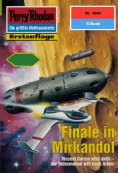 eBook: Perry Rhodan 1947: Finale in Mirkandol