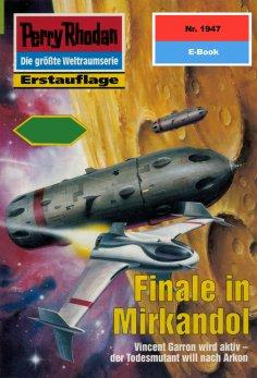 eBook: Perry Rhodan 1947: Finale in Mirkandol