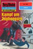 ebook: Perry Rhodan 1953: Kampf um Zophengorn