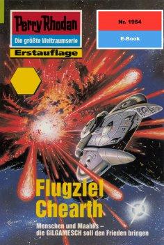 ebook: Perry Rhodan 1954: Flugziel Chearth