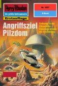 ebook: Perry Rhodan 1957: Angriffsziel Pilzdom