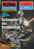 ebook: Perry Rhodan 1960: Gefangene des Bordgehirns