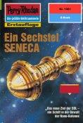 ebook: Perry Rhodan 1961: Ein Sechstel SENECA