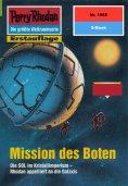 ebook: Perry Rhodan 1965: Mission des Boten