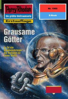 ebook: Perry Rhodan 1969: Grausame Götter