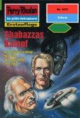 eBook: Perry Rhodan 1979: Shabazzas Kampf